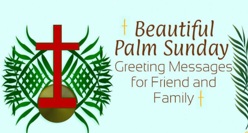 Palm Sunday Messages for Friends and Family