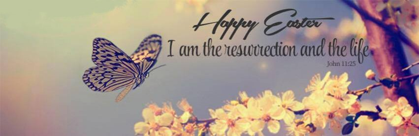 Happy Easter Resurrection And Life facebook cover